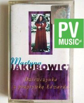 MARTYNA JAKUBOWICZ DZIEWCZYNKA Z POZYTYWKĄ EDWARDA audio cassette