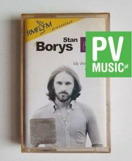 STAN BORYS IDĘ DROGĄ NIEZNANĄ audio cassette