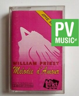 WILLIAM PRIEST MELODIE D'AMOUR audio cassette