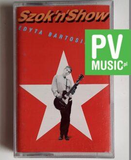 EDYTA BARTOSIEWICZ SZOK'N'SHOW audio cassette