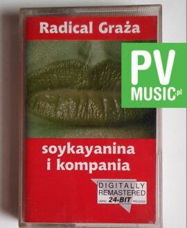 SOYKAYANINA I KOMPANIA RADICAL GRAŻA audio cassette