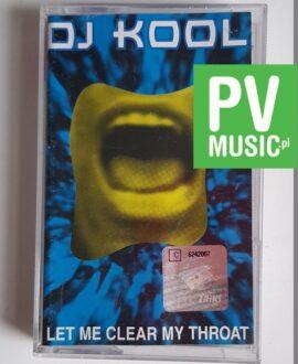 DJ KOOL LET ME CLEAR MY THROAT audio cassette