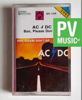 AC/DC BO, PLEASE DON'T GO audio cassette