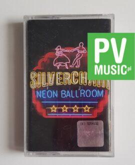 SILVERCHAIR NEON BALLROOM audio cassette
