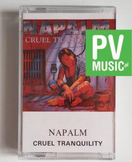 NAPALM CRUEL TRANQUILITY audio cassette