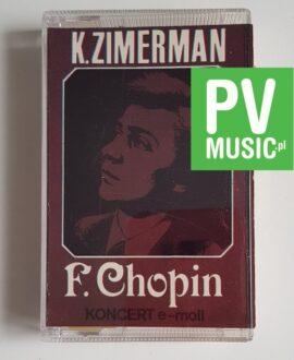 K. ZIMERMAN F.CHOPIN KONCERT E-MOLL audio cassette