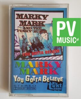 MARKY MARK YOU GOTTA BELIEVE audio cassette