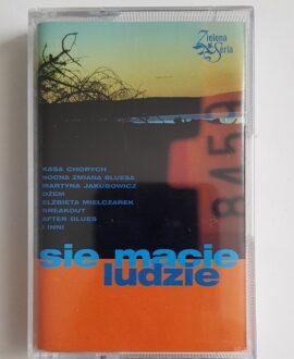 SIE MACIE LUDZIE KASA CHORYCH, DŻEM audio cassette