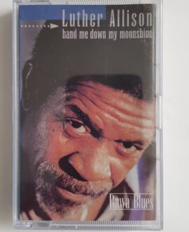 LUTHER ALLISON HAND ME DOWN MY MOONSHINE audio cassette