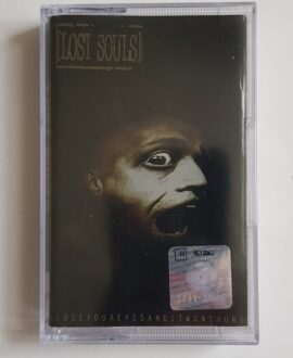 LOST SOULS CLOSE YOUR EYES AND IT WONT HURT audio cassette