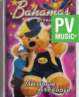 BAHAMAS BUSIOWE PRZEBOJE audio cassette