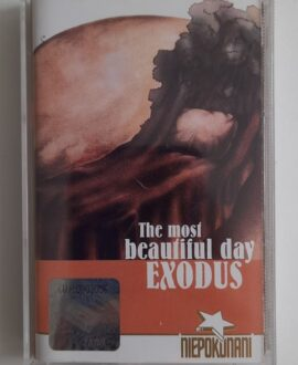 EXODUS THE MOST BEAUTIFUL DAY audio cassette