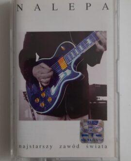 TADEUSZ NALEPA NAJSTARSZY ZAWÓD ŚWIATA audio cassette
