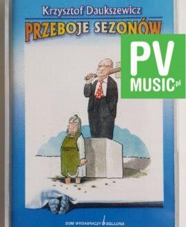 KRZYSZTOF DAUKSZEWICZ PRZEBOJE SEZONÓW audio cassette