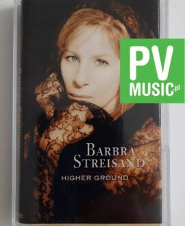 BARBRA STREISAND HIGHER GROUND kaseta audio