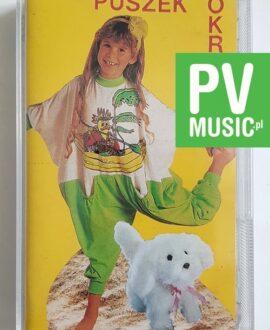 PIOSENKI DLA DZIECI PUSZEK OKRUSZEK audio cassette