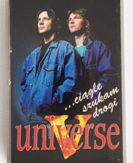 UNIVERSE CIĄGLE SZUKAM DROGI audio cassette