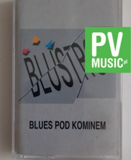 BLUSTRO BLUES POD KOMINEM audio cassette music tape kaseta magnetofonowa