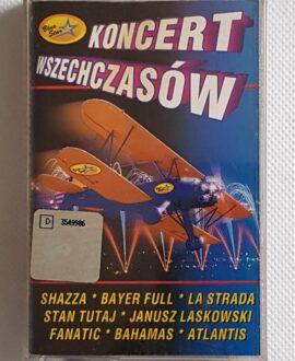 KONCERT WSZECHCZASÓW SHAZZA, BAYER FULL.. audio cassette