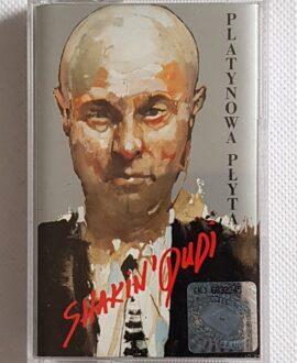 SHAKIN' DUDI PLATYNOWA PŁYTA audio cassette