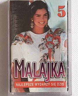 MALAJKA 5 NAJLEPSZE WYDARZY SIĘ DZIŚ audio cassette