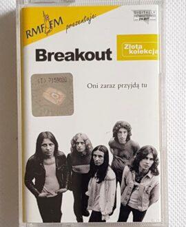 BREAKOUT ONI ZARAZ PRZYJDĄ TU audio cassette