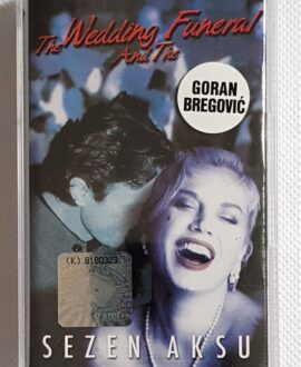 SEZEN AKSU THE WEDDING AND THE FUNERAL audio cassette