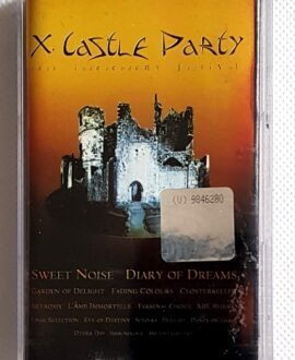 X. CASTLE PARTY GARDEN OF DELIGHT, DIARY OF DREAMS...audio cassette
