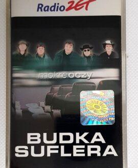 BUDKA SUFLERA MOKRE OCZY audio cassette