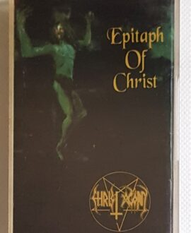CHRIST AGONY EPITAPH OF CHRIST audio cassette
