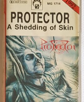 PROTECTOR A SHEDDING OF SKIN audio cassette