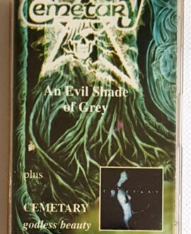 CEMETARY AN EVIL SHADE OF GRAY/GODLESS BEAUTY audio cassette
