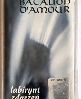 BATALION D'AMOUR LABIRYNT ZDARZEŃ audio cassette