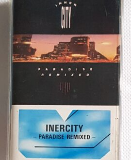 INNER CITY PARADISE REMIXED audio cassette