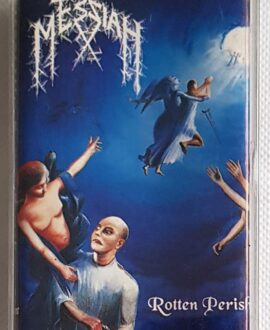 MESSIAH ROTTEN PERISH audio cassette