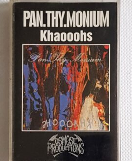 PAN.THY.MONIUM KHAOOOHS audio cassette