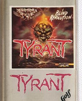 TYRANT BLIND REVOLUTION audio cassette