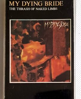 MY DYING BRIDE THE TRASH OF NAKED LIMBS audio cassette