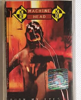MACHINE HEAD BURN MY EYES audio cassette