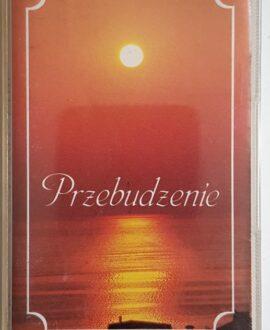 PRZEBUDZENIE PIEŚNI audio cassette