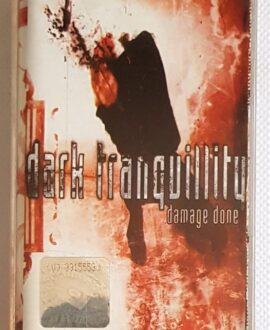 DARK TRANQUILLITY DAMAGE DONE audio cassette