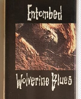 ENTOMBED WOLVERINE BLUES audio cassette