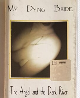 MY DYING BRIDE THE ANGEL AND THE DARK RIVER audio cassette