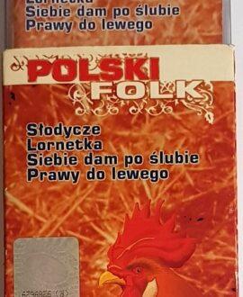 POLSKI FOLK SŁODYCZE, PRAWY DO LEWEGO.. audio cassette