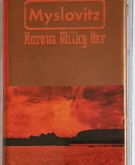 MYSLOVITZ KOROVA MILKY BAR audio cassette