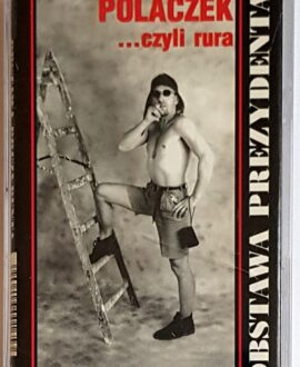 OBSTAWA PREZYDENTA POLACZEK ...czyli rura audio cassette