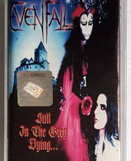 EVENFALL STILL IN THE GREY DYING...audio cassette