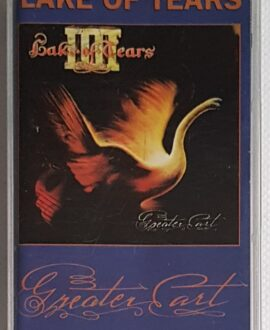 LAKE TEARS GREATER ART audio cassette