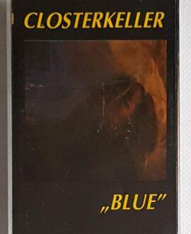 CLOSTERKELLER BLUE audio cassette