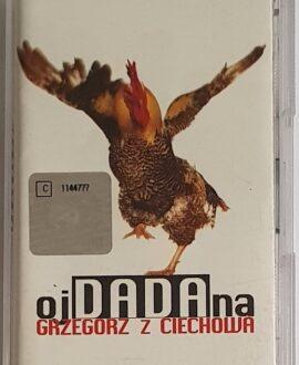 GRZEGORZ Z CIECHOWA ojDADAna audio cassette